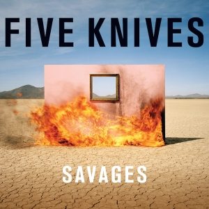 FIVE_KNIVES_SAVAGES-small