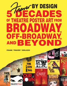 A Look At Broadway Poster Designer Frank Fraver Verlizzo Bleep Magazine