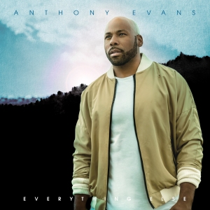 Anthony Evans Everything Else Album Cover